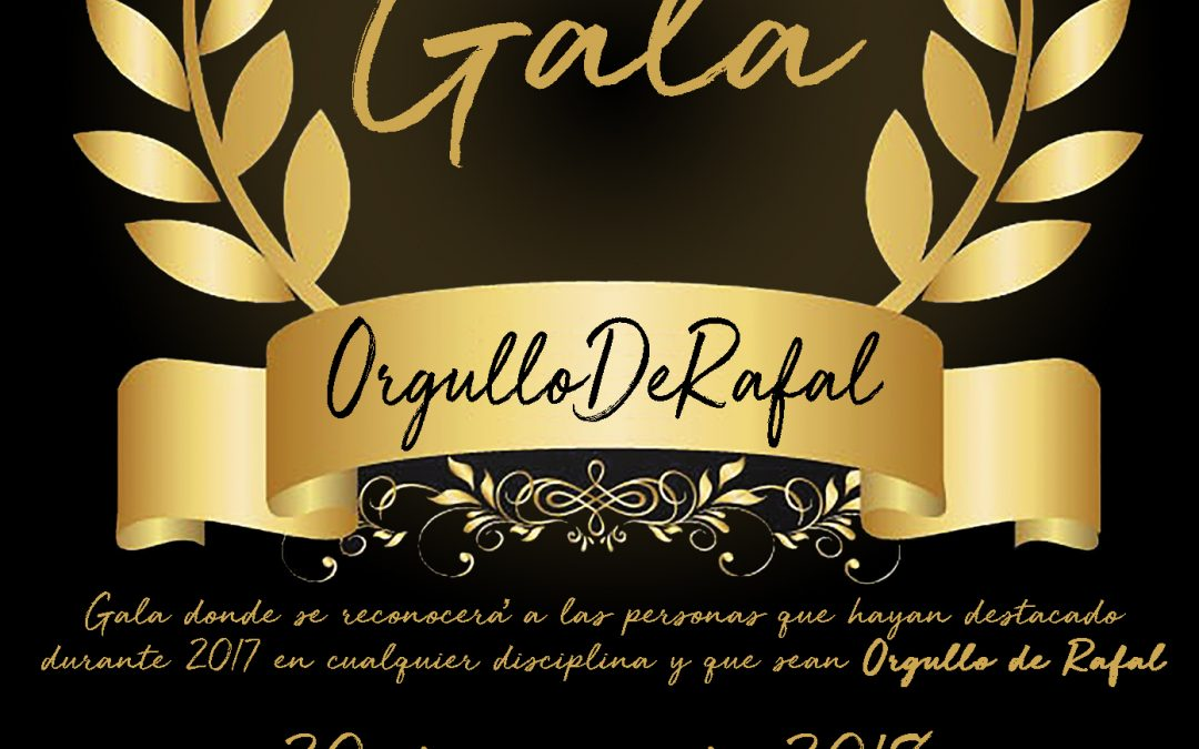 The I Gala 'Pride of Rafal' awards Saturday to Raphael and Raphael who have stood out for their work in the last year