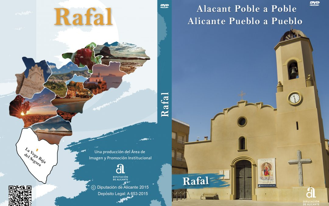 Rafal. Alicante pueblo a pueblo.