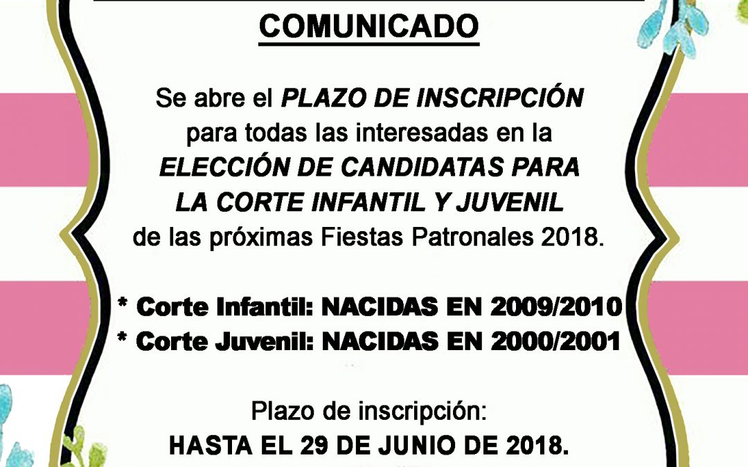 PLAZO DE INSCRIPCIÓN PARA LA ELECCIÓN REINA FIESTAS PATRONALES 2018