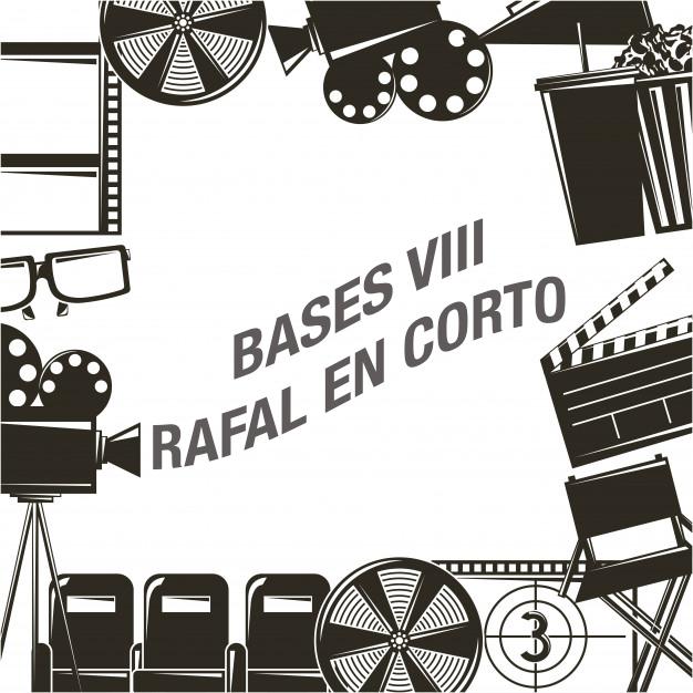 Bases VIII edición de Rafal en Corto