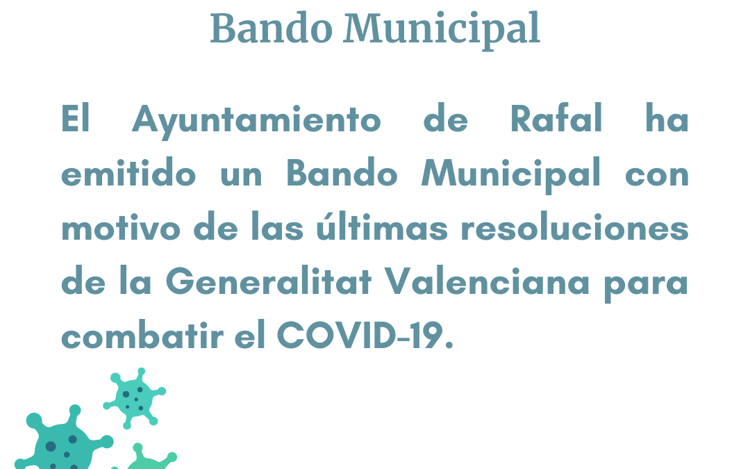 Bando del Ayuntamiento de Rafal que adopta las medidas adicionales frente al COVID-19 dictadas por la Generalitat Valenciana el 5 de enero