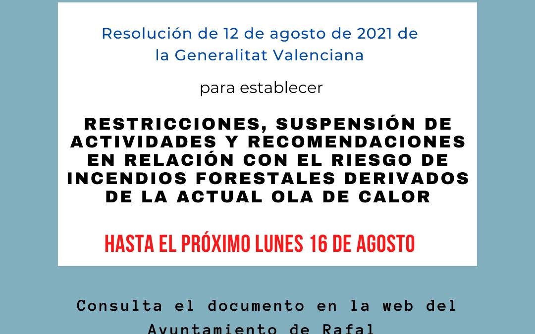 Restricciones, suspensión de actividades y recomendaciones, en relación con el riesgo de incendios forestales derivados de la actual ola de calor